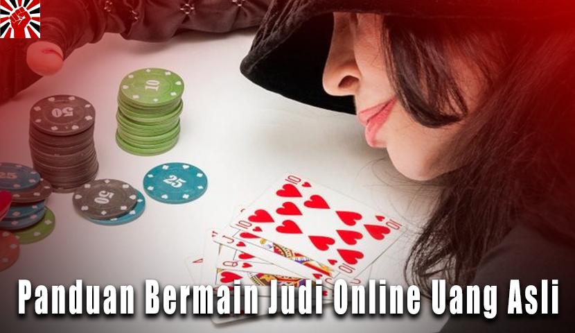 Panduan Bermain Judi Online Uang Asli